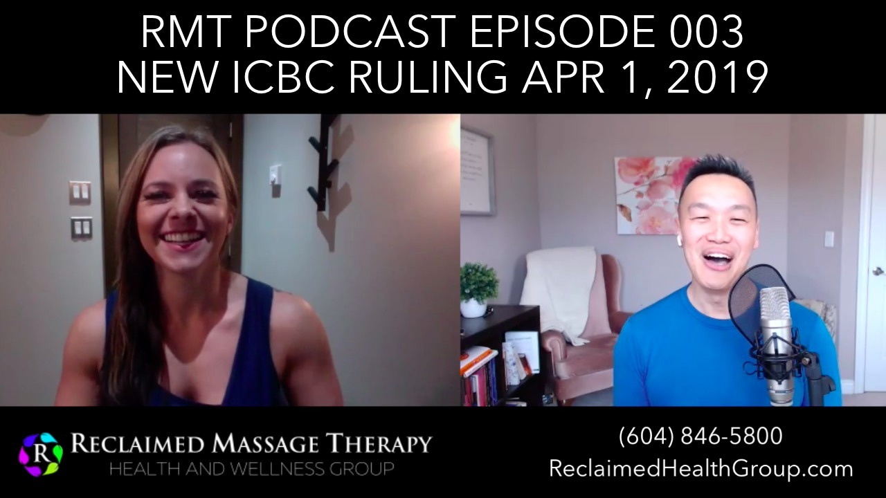 Registered Massage Therapy Podcast - 003 - Michelle Brown, RMT - New ICBC Ruling April 1, 2019